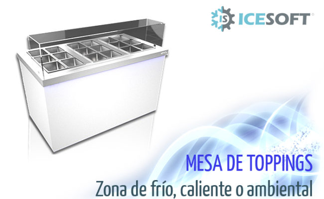 mesa toppings caliente frio icesoft